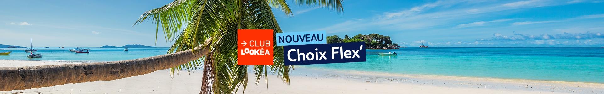 Club Lookéa lointains en Choix Flex